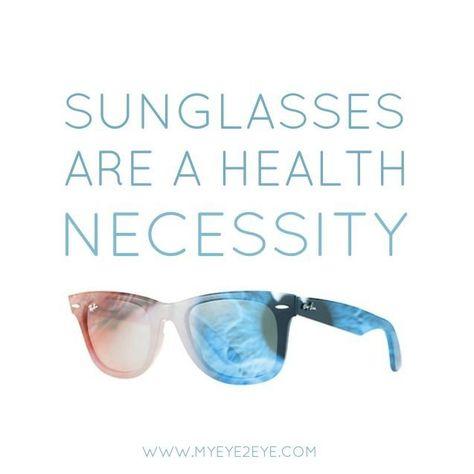 Sunglasses Are a Health Necessity