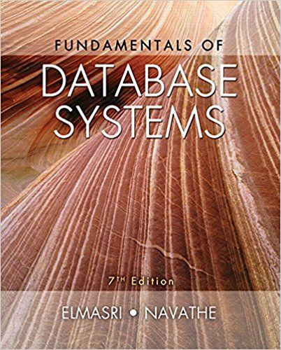 Fundamentals of Database Systems 7th Edition by Ramez