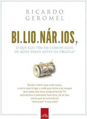 Bilionarios Ricardo Geromel Livros De Empreendedorismo Livros