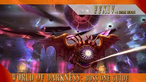 FFXIV World of Darkness Boss Guide By: SeriousPan | Final Fantasy