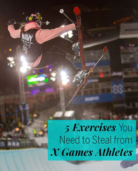 5 Exercises You Need to Steal From X Games Athletes