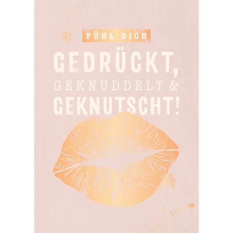Fühl dich gedrückt. #geburtstag #wünsche #sprüche #liebe #karte #postkarte