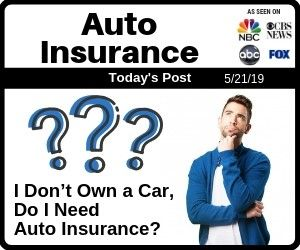I Don T Own A Car Do I Need Auto Insurance In Las Vegas Nevada
