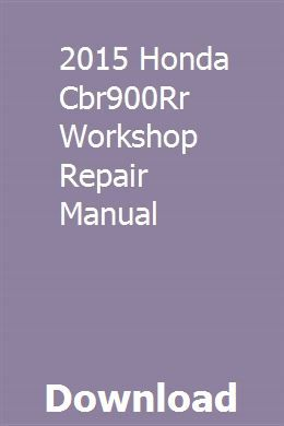 2015 Honda Cbr900rr Workshop Repair Manual Download Repair Manuals Repair Plymouth Voyager