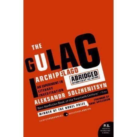P S The Gulag Archipelago 1918 1956 Abridged An Experiment In Literary Investigation Paperback Walmart Com Gulag Archipelago Good Books