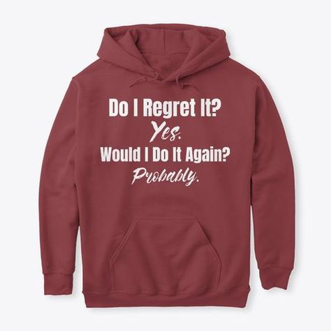I Regret It? t shirts Funny Apparel - $36.99 Do I Regret It? t shirts Funny Apparel #Funny #Funnyshirts Internet Exclusive! Available for few days only Choose your style and color below Safe & Secure Checkout VERY High-Quality Hoodies & Tees TAG: funny memes | funny pictures | funny quotes | funny jokes | funny | Funni Pic | Cosmic Funnies | Americas Funniest Home Videos | funny memes funny pi - #FunnyShirts