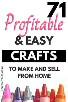 71 Easy Crafts That Make Money From Home (Make & Sell these Hot Crafts)