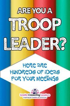 Are you a troop leader? Here are hundreds of ideas for your meetings! This is a place for leaders like you to find ideas to use at your events and meetings. These ideas are great for a variety of groups such as Girl Scouts, Frontier Girls, Quest Clu Cadette Girl Scout Badges, Girl Scout Brownie Badges, Junior Girl Scout Badges, Girl Scout Juniors, Brownie Girl Scouts, Girl Scout Daisy Activities, Cub Scout Activities, Girl Scout Crafts, Brownies Activities