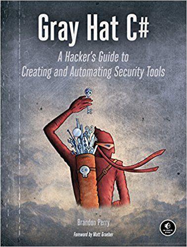 Gray Hat C: Amazon co uk: Brandon Perry: 9781593277598: Books