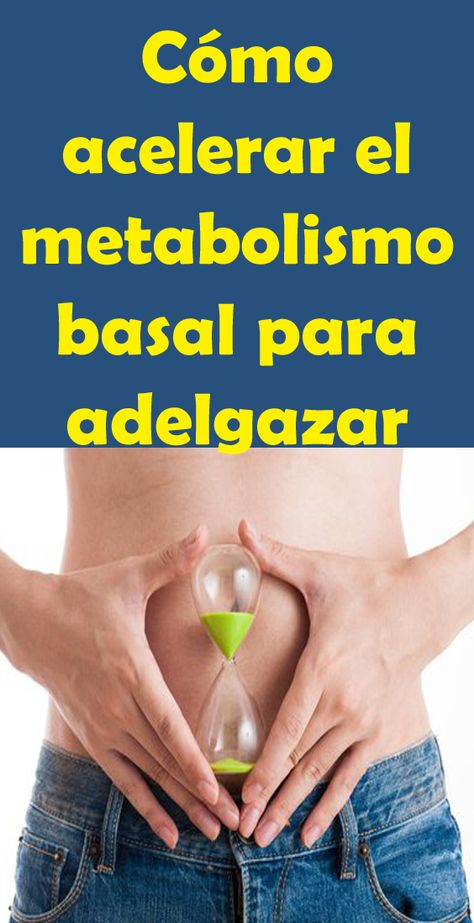 metabolismo basal para bajar de peso