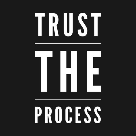 Check out this awesome 'Trust the process' design on @TeePublic!