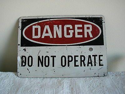 Sponsored Ebay Vintage Metal Industrial Sign Danger Do Not Operate Vintage Metal Signs Industrial Signs Vintage Metal