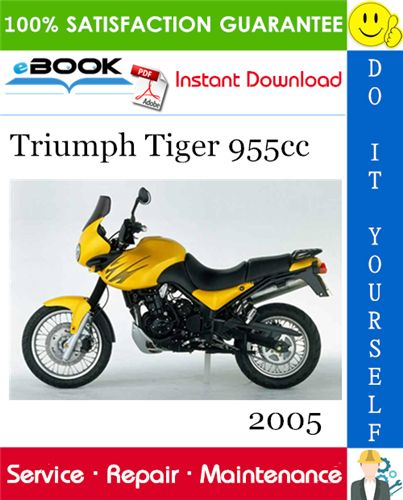 2005 Triumph Tiger 955cc Motorcycle Service Repair Manual Triumph Tiger Repair Manuals Triumph