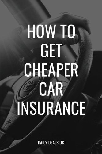 How To Get Cheap Car Insurance 15 Money Saving Tips To Lower