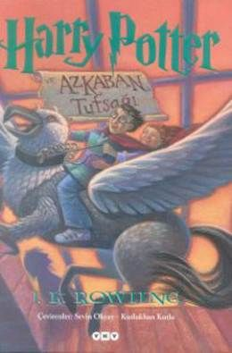Harry Potter Ve Azkaban Tutsagi J K Rowling Prisoner Of Azkaban Harry Potter Kitaplari Sirius Black