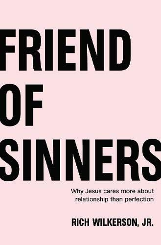 Download Pdf Friend Of Sinners Why Jesus Cares More About Relationship Than Perfection Free Epub Mobi Ebooks Why Jesus Bible Study Books Sinner
