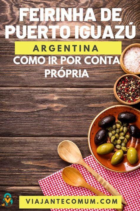 FEIRINHA DE PUERTO IGUAZÚ, ARGENTINA: PARA COMPRAR E BOTECAR!