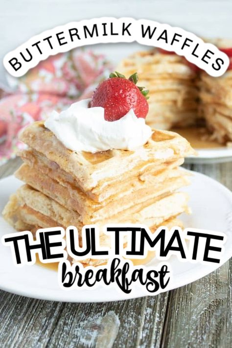 Buttermilk Waffles are the ULTIMATE breakfast to kickstart the day. Light, fluffy, and crisp on the outside. This recipe will be your go-to way to whip up waffles! #buttermilk #waffles #breakfast #fromscratch #eggwhites #homemade #best #easy #waffleiron