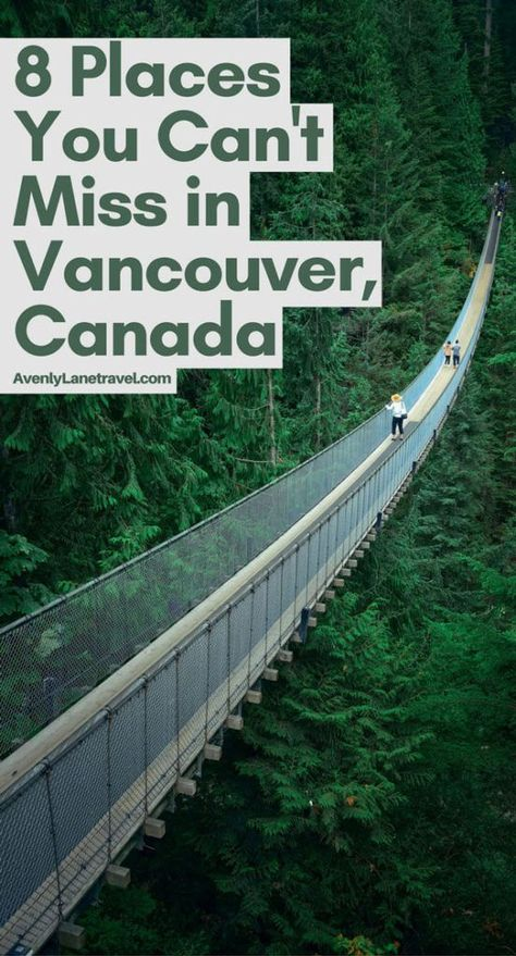 9 Cool Things to do in Vancouver, Canada