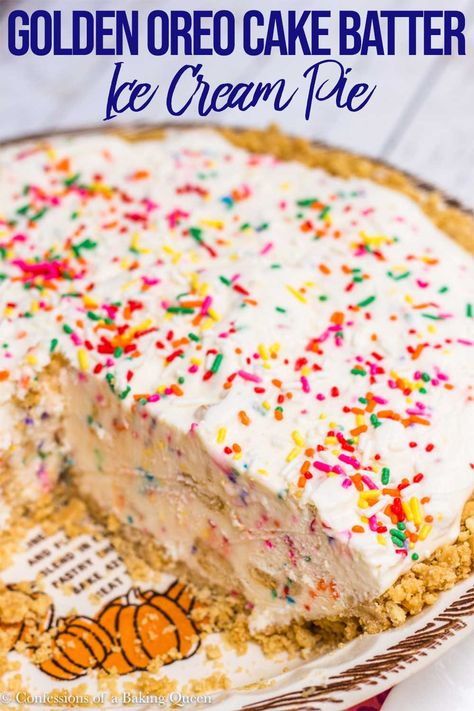 Golden Oreo Cake Batter Ice Cream Pie Recipe Oreo Cake Savoury Cake Cake Batter Ice Cream