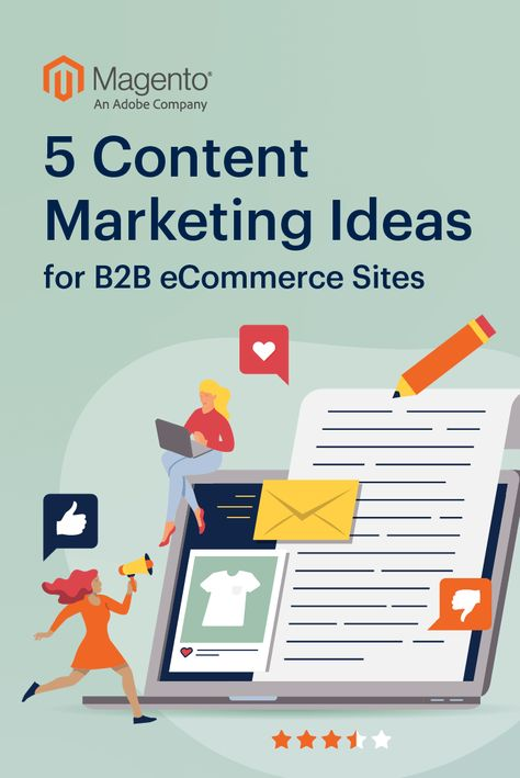 5 Content Marketing Ideas for B2B eCommerce Sites
