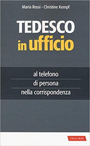 Scarica E Leggi Online Tedesco In Ufficio Pdf Leggere Online