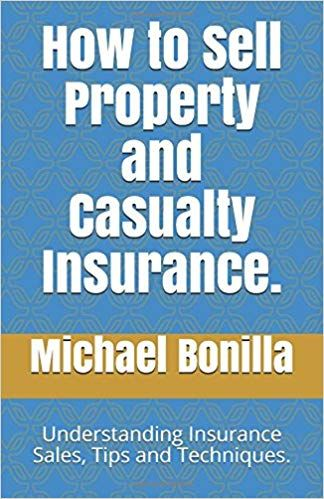 How To Sell Property And Casualty Insurance Understanding