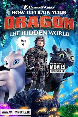 How To Train Your Dragon The Hidden World 2019 Hindi Dubbed Dual Audio Hctc Rip Hc 1080 How To Train Your Dragon How Train Your Dragon How To Train Your