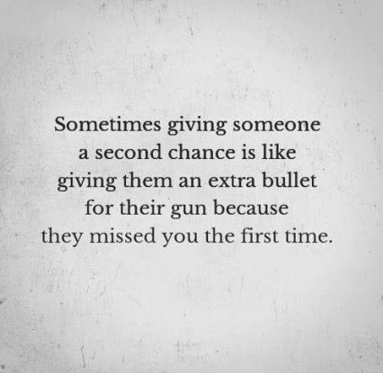 And then that second chance shots u through the heart...