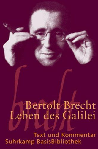Leben Des Galilei Schauspiel Text Und Kommentar Galilei Des Leben Schauspiel Leben Des Galilei Amazon Bucher Bucher