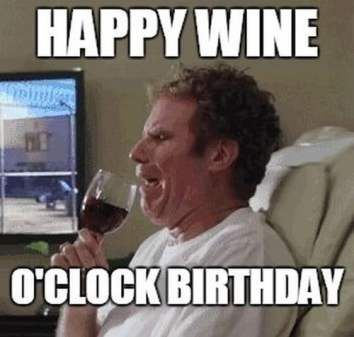 Happy Wine O Clock Birthday Will Farrell Meme Check Out All Of Our Wine Birthday Memes And More Perfect For Happy Birthday Wine Birthday Wine Birthday Humor