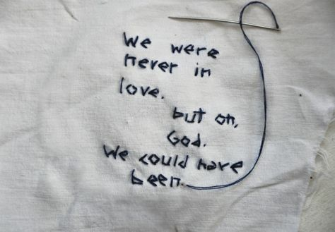 coltre: We were never in love  but oh, God.We could have been.