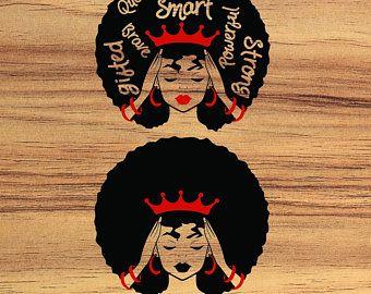 Svg Cut Files Black Queen Svg Afro Queen Black Girl Magic Black Girl Princess African American Little Melanin Queen Svg Puff Hair