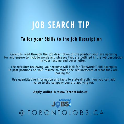 Job Search Tip! Tailor your Skills to the Job Description