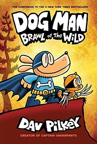 Dog Man 6 Brawl Of The Wild Free Ebooks To Read 1338236571