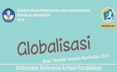 Kunci Jawaban Buku Siswa Tema 4 Kelas 6 Globalisasi Pembelajaran Kelas 6 Tema 4 Globalisasi Terdiri Dari Subtema 1 Globalisasi Di Seki Buku Kurikulum Belajar