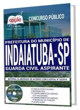 Apostila Prefeitura De Indaiatuba 2018 Guarda Civil Aspirante