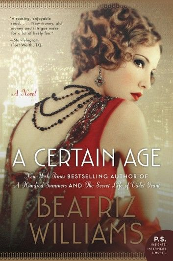A Certain Age A Novel In 2020 Books To Read Downton Abbey