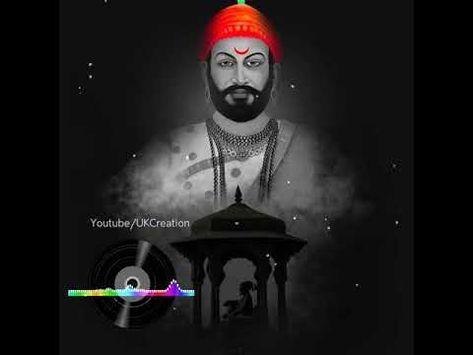 Chatrapati Shivaji Maharaj Jayanti Utsav 2020 May Bhavani Dj Remix Song Status Uk Creation Youtube In 2020 Dj Remix Songs Dj Songs Dj Remix