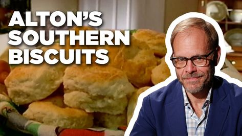 Cook Southern Biscuits with Alton Brown Alton Brown Biscuits, Food Network Recipes, Wine Recipes, Yummy Recipes, Good Eats Alton Brown, Alton Brown Chicken Wings, Quick Biscuit Recipe, Bobby Flay Recipes, Southern Biscuits