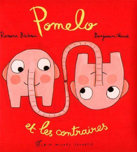 Free Download Pomelo Et Les Contraires Read Online Pomelo Et Les Contraires Download Pdf Ebook Ramona Badescu Picture Book Books