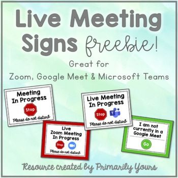 Live Meeting In Progress Door Signs Freebie By Primarily Yours Maddie Ward Teachers Pay Teachers Distance Learning Classroom Signs Dyslexia Teaching