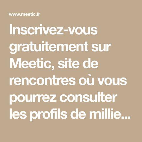 Site de rencontre gratuit meetic france