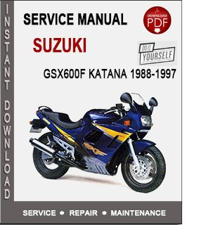 Suzuki Gsx600f Katana 1988 1997 Service Manual Suzuki Katana Suzuki Gsx 600
