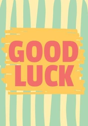 A Superb Striped Good Luck Card Template To Let Them Know That You Re Thinking Of Them Easy To Edit In Seconds Good Luck Cards Card Templates Luck