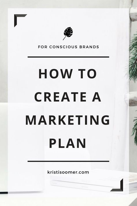 How I create and execute a Marketing Plan