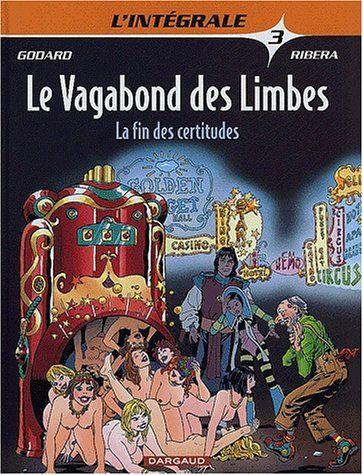 Telecharger Vagabond Des Limbes Integrale Tome 3 Pdf Par Godard Telecharger Votre Fichier Ebook Maintenant Comic Book Cover Books Comic Books