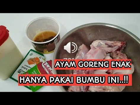 Resep Ayam Goreng Hanya Pakai 4 Jenis Bumbu Youtube Di 2020 Ayam Goreng Resep Ayam Resep