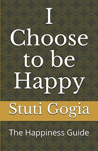 Read Book I Choose To Be Happy The Happiness Guide Download Pdf Free Epub Mobi Ebooks Choose Happy Books To Read Online Choose Me