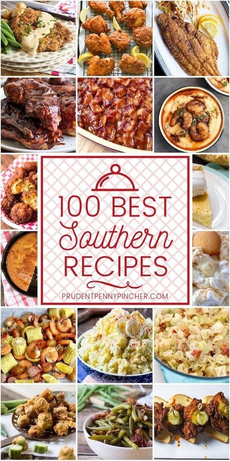 100 Best Southern Recipes #recipes #southern #soulfood #bbq #sidedish #southernrecipes #dinner #food